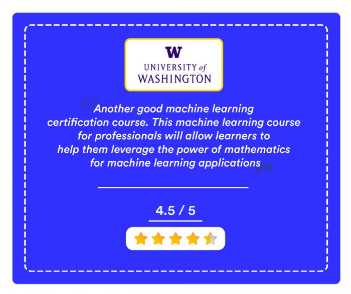 Certificate In Machine Learning By University Of Washington